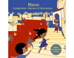 Maroc : comptines, danses et berceuses / Halima Hamdane